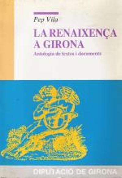 La Renaixença a Girona (Antologia de textos i documents)