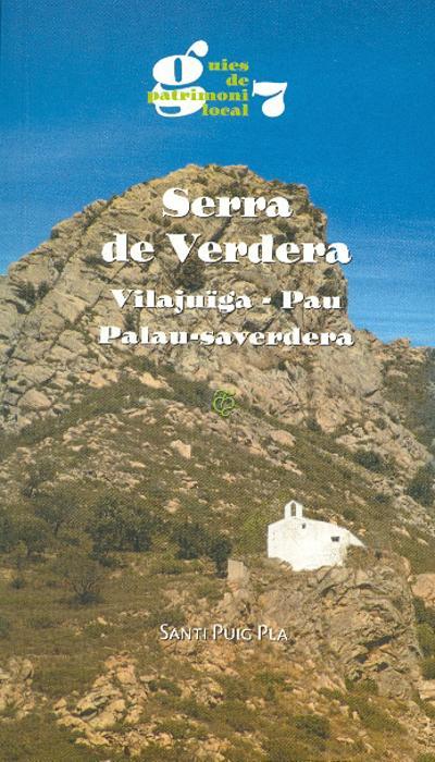 Serra de Verdera. Vilajuïga, Pau, Palau-saverdera