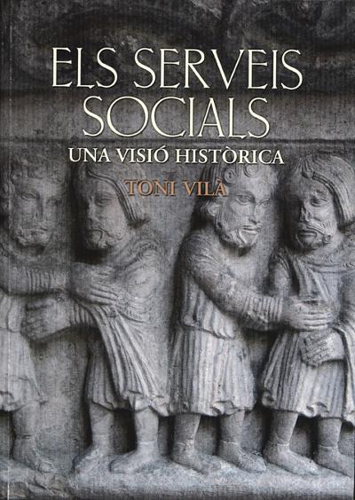Els serveis socials. Una visió històrica