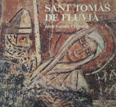 Sant Tomàs de Fluvià (La història, el monument i les pintures)