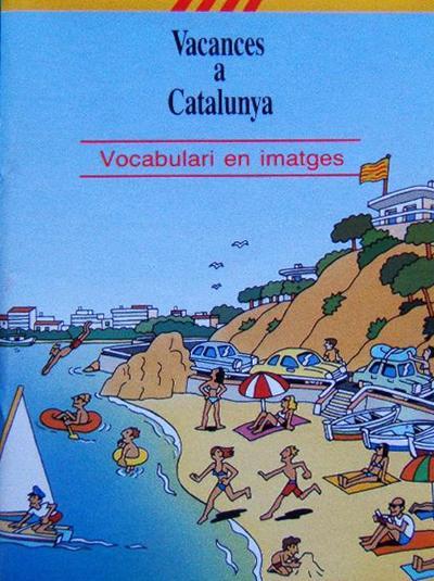 Vacances a Catalunya (Vocabulari en imatges)