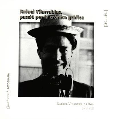 Rafael Vilarrubias, passió per la crònica gràfica