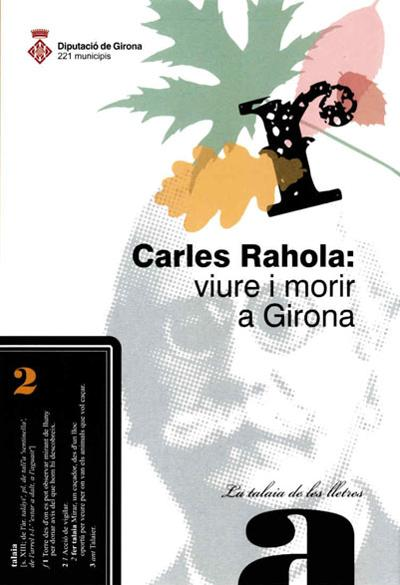 Carles Rahola: viure i morir a Girona