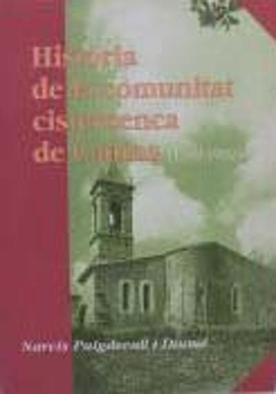 Història de la comunitat cistercenca de Cadins (1169-1992)