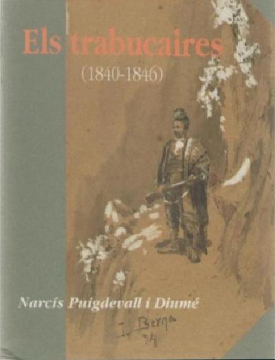 Els trabucaires (1840-1846)